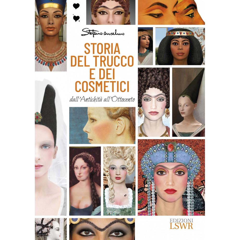 Storia del trucco e dei cosmetici- Dall'Antichità all'Ottocento