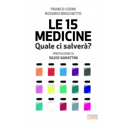 Le 15 medicine - quale ci salverà?