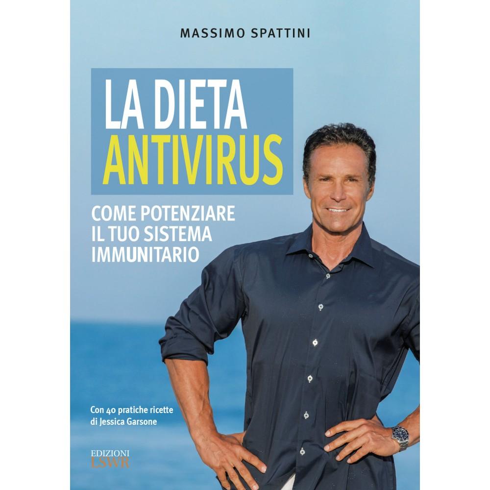 La dieta antivirus - Come potenziare il tuo sistema immunitario
