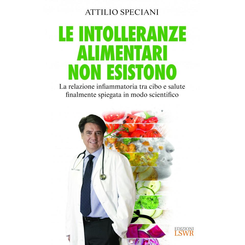 Le intolleranze alimentari non esistono