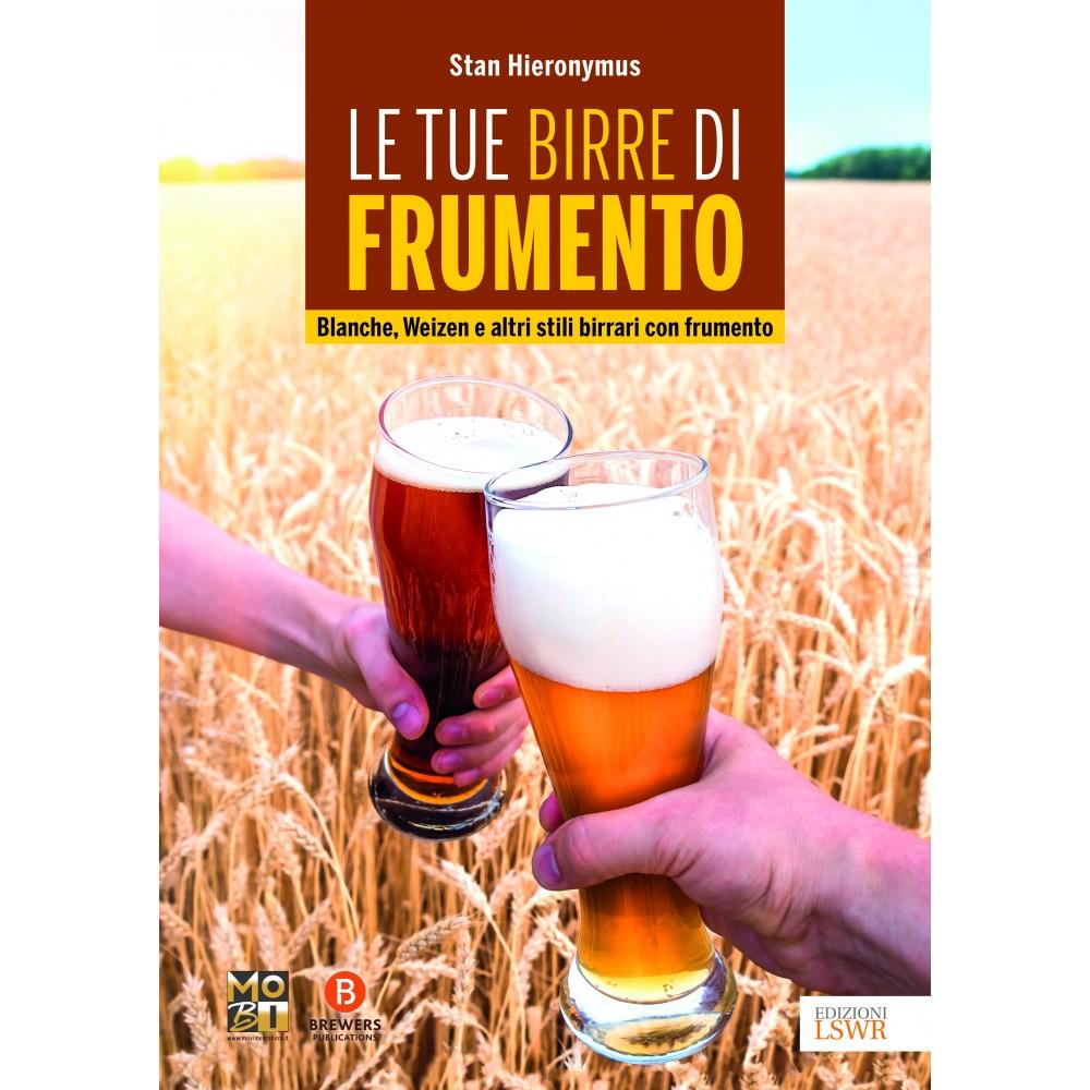 Le tue birre di frumento