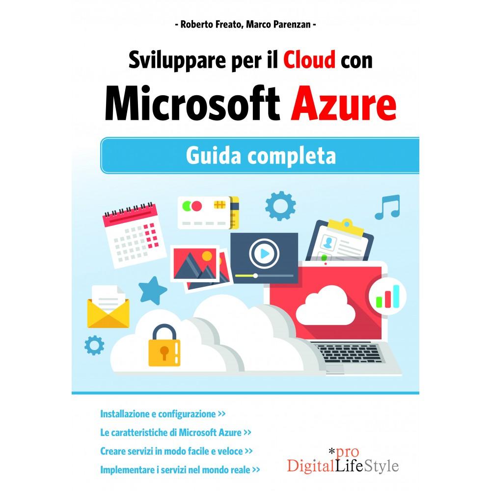 Sviluppare per il cloud con Microsoft Azure