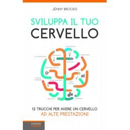 Sviluppa il tuo cervello