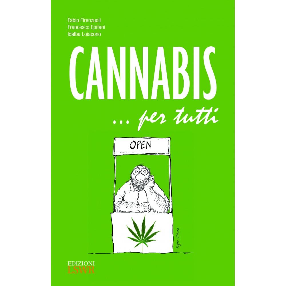 Cannabis … per tutti