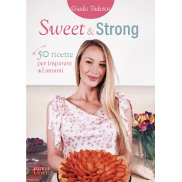 SWEET AND STRONG